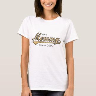 """Mummy Shirt """"AKA (Also Known As) Mummy"""