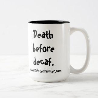 Mummy's Diner mug - Death before decaf