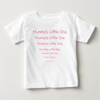 Mummy's Little One Shirt