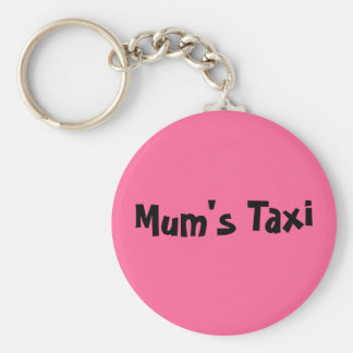 Mum's Taxi Key Ring