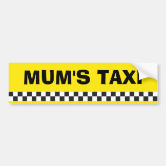 Mum's Taxi Service Bumper Sticker