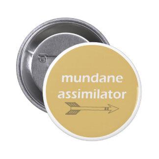 Mundane Assimilator pin