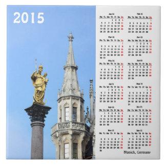 Munich, Germany 2015 Calendar Tile