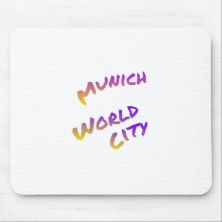 Munich world city, colorful text art mouse pad