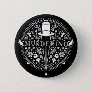 Murderino Button