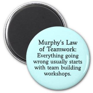 Murphy s Law for Teamwork 2 Fridge Magnets