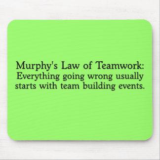 Murphy s Law for Teamwork Mousepad