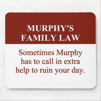 Murphy's Family Law (2) Mouse Pad