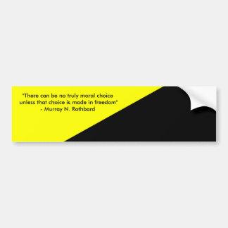 Murray Rothbard and Anarcho-Capitalism Bumper Sticker