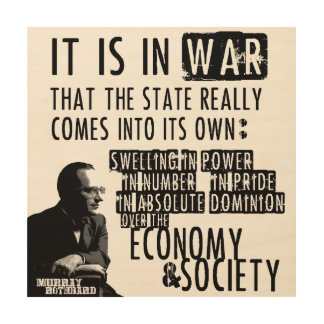 Murray Rothbard Anti-War Anti-State Libertarian Wood Print