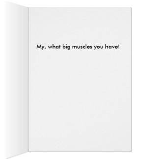 Muscle men need greeting cards too.