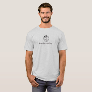 Muscles Loading - Funny Gym Shirt