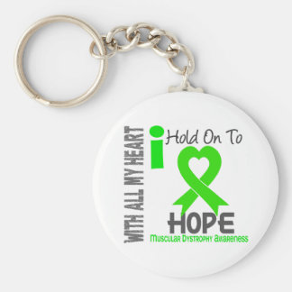 Muscular Dystrophy I Hold On To Hope Key Ring