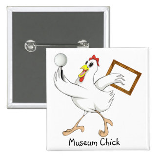 Museum Chick - Button