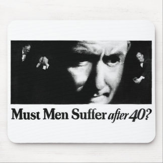 Museum Men Suffer After 40? Mouse Pad