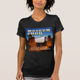 Museum Tour the Musical T-Shirt