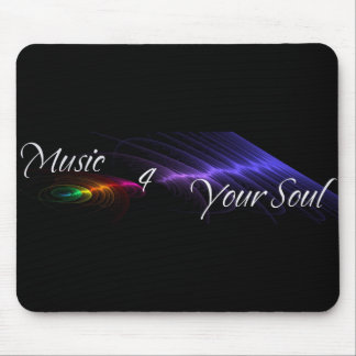 Music 4 Your Soul Mousepad