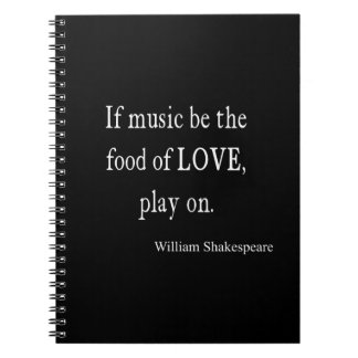 Music Be the Food of Love Shakespeare Quote Quotes Notebook