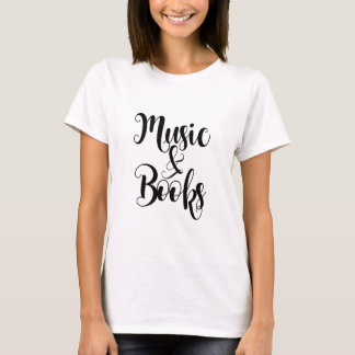 music & books quote typography script gift trendy T-Shirt