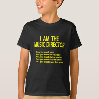Music Director Rules T Shirt