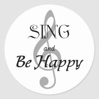 "Music Expressions ""SING and Be Happy"" Classic Round Sticker"