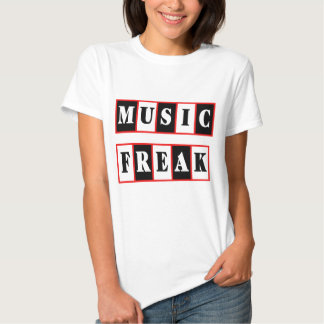 Music Freak T-shirts and Gifts.