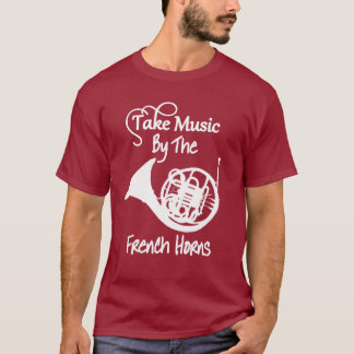 Music French Horn Funny Slogan Graphic T-Shirt