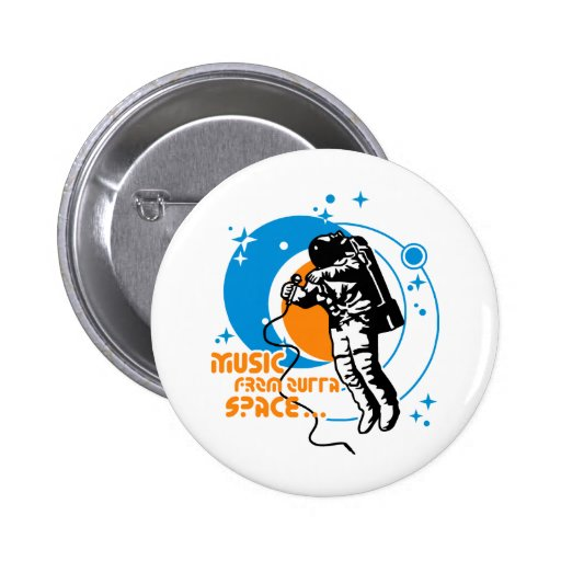 Music from outta Space Pin