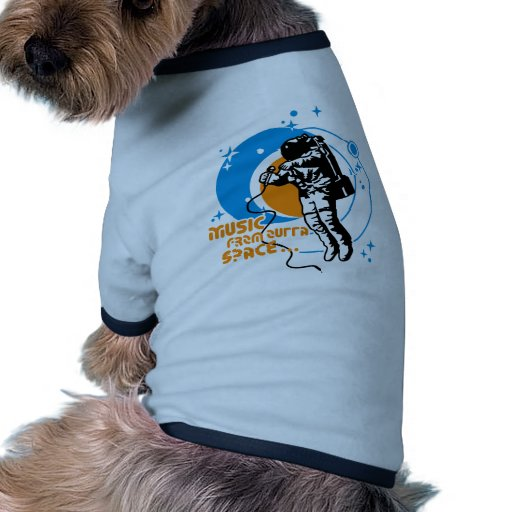 Music from outta Space Dog Tee Shirt