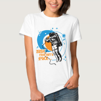 Music from outta Space Shirt