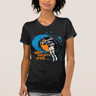 Music from outta Space T-Shirt