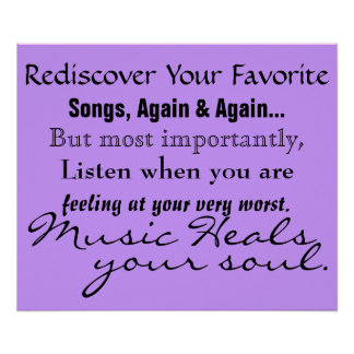Music Heals Your Soul Poster