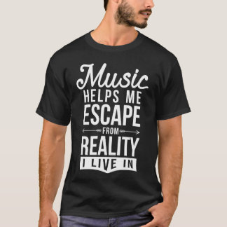 music helps me T-Shirt