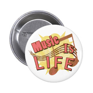 Music Is Life Pinback Buttons