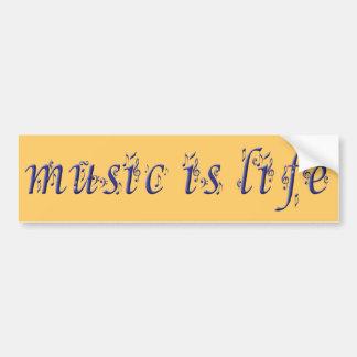 music is life copie bumper sticker