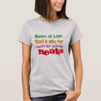 music is life that's why hearts have beats shirt