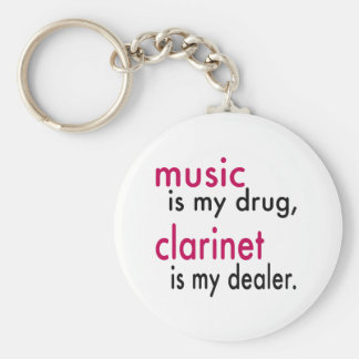 Music Is My Drug, Clarinet Is My Dealer Basic Round Button Key Ring