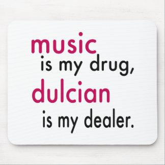 Music Is My Drug Dulcian Is My Dealer Mousepads
