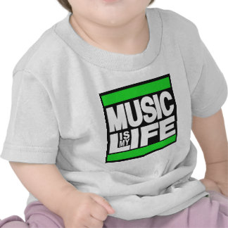 Music is My Life Green Shirt