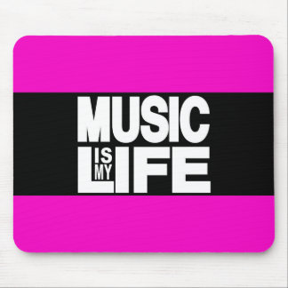 Music is My Life Pink Mouse Pad