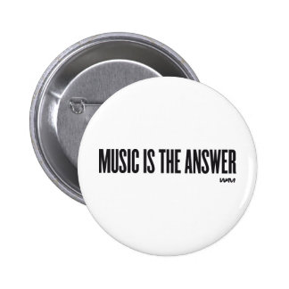 Music is the answer 6 cm round badge
