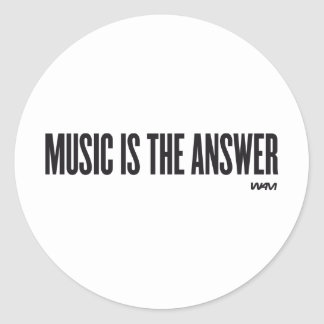 Music is the answer classic round sticker