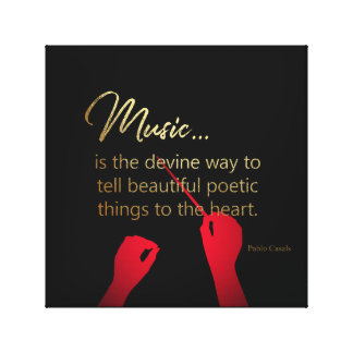 Music is the devine way to tell poetic things to t canvas print