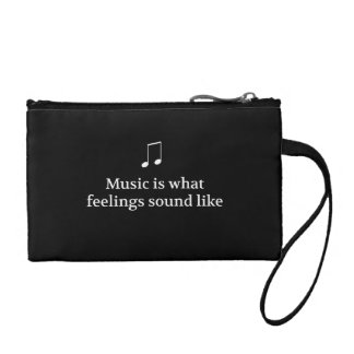 Music Is What Feelings Sound Like Coin Purses