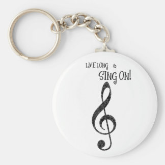 "Music Keychain ""Live Long and Sing On"""