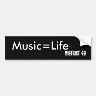 Music=Life, District 49 Bumper Sticker