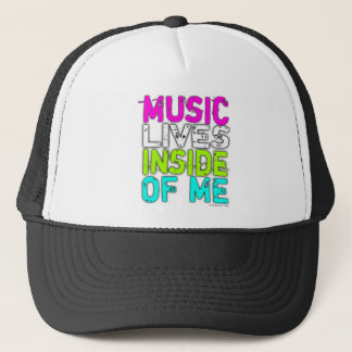 MUSIC LIVES INSIDE OF ME Trucker Hat