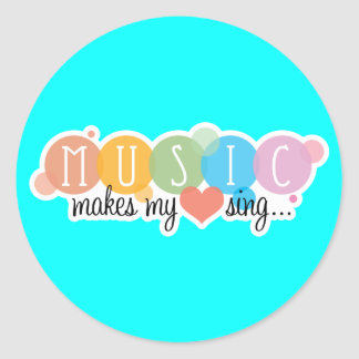 Music Makes My Heart Sing Round Sticker
