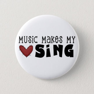 Music Makes My Heart Sing Tshirts and Gifts 6 Cm Round Badge