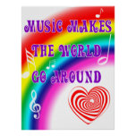 Music Makes the World Go Round Poster